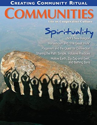 Communities Magazine #154 (Spring 2012) - Spirituality