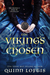 The Viking's Chosen (Clan Hakon, #1) by Quinn Loftis