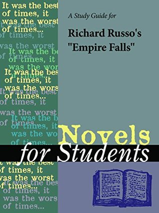 """A Study Guide for Richard Russo's """"Empire Falls"""""""