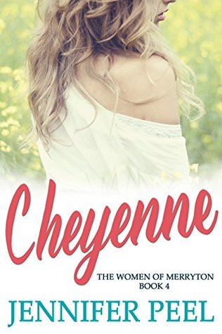 Cheyenne (The Women of Merryton #4)