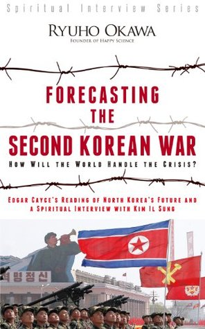 Forecasting the Second Korean War: How Will the World Handle the Crisis?