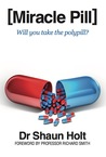Miracle Pill: Will You Take the Polypill?