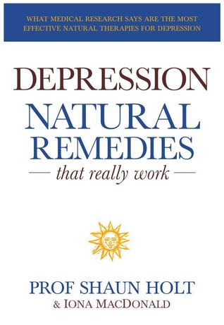 Depression : natural remedies that really work