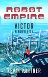 Victor (Robot Empire)