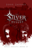 The Silver Bullet (Solis In...