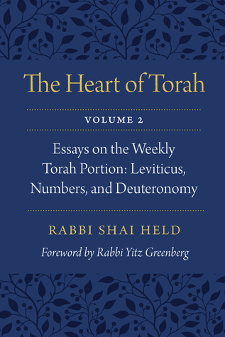 the-heart-of-torah-volume-2-essays-on-the-weekly-torah-portion-leviticus-numbers-and-deuteronomy