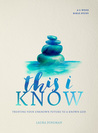 This I Know: Trus...