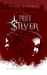 The Price of Silver (Solis ...