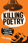 Killing Poetry: B...