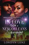 In Love with a New Orleans Savage by Londyn Lenz