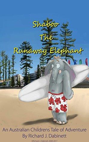 Shaboo The Runaway Elephant: Shaboo! Where Are You?