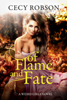 Of Flame and Fate (Weird Girls, #8, Flame, #2)