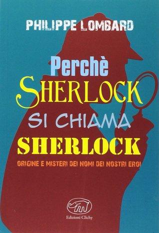 Perchè Sherlock si chiama Sherlock