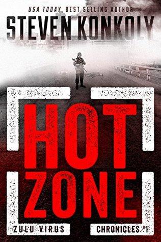 Hot Zone (The Zulu Virus Chronicles #1)