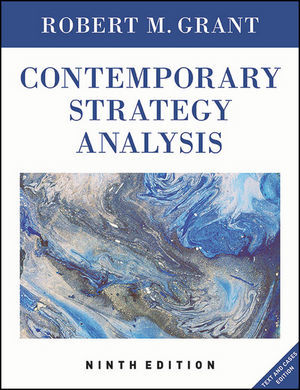 Contemporary Strategy Analysis: Text and Cases Edition