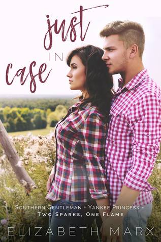 Just in Case by Elizabeth Marx