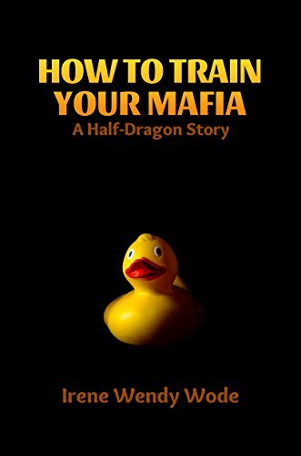 How to Train your Mafia (The Half-Dragon Series)