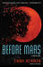 Before Mars (Planetfall, #3)