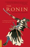 The Ronin: A Novel Based on a Zen Myth