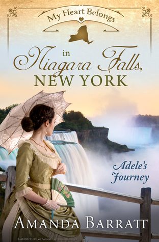 My Heart Belongs in Niagara Falls, New York: Adele's Journey