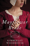 The Mayflower Bride (Daughters of the Mayflower #1)