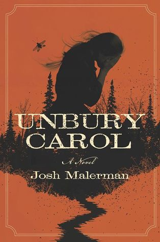https://www.goodreads.com/book/show/35274560-unbury-carol?from_search=true