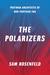 The Polarizers: Postwar Architects of Our Partisan Era