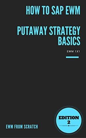 How to SAP® EWM - Putaway Strategy Basics