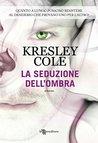 La seduzione dell'ombra by Kresley Cole