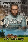 Ghost (Executioners, #1)