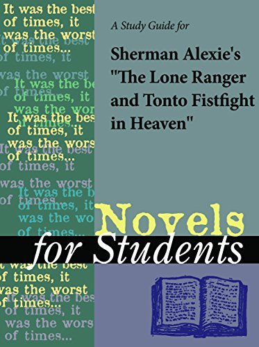 """A Study Guide for Sherman Alexie's """"The Lone Ranger and Tonto Fistfight in Heaven"""""""