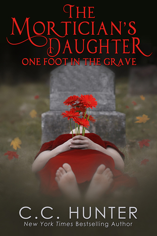 One Foot in the Grave (The Mortician's Daughter # 1)