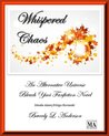 Whispered Chaos [Bleach Fanfiction]