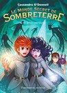 Le Monde secret de Sombreterre (Tome 3) - Les âmes perdues by Cassandra O'Donnell