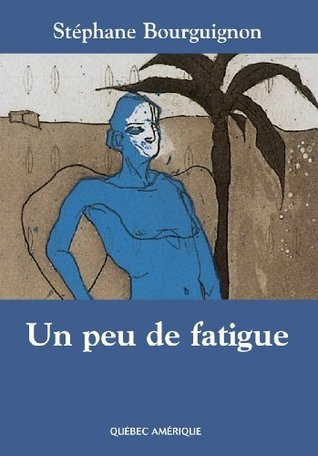un-peu-de-fatigue