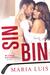 Sin Bin by Maria   Luis