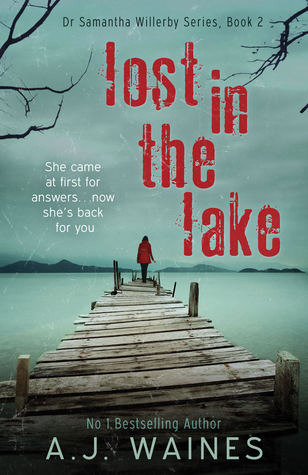 Lost In The Lake (Dr. Samantha Willerby, #2)