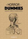 Horror Dummies. Marionetas, ventrílocuos, mecanismos psicóticos