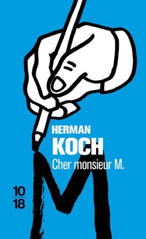 Cher Monsieur M. by Herman Koch
