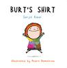 Burt's Shirt by Surjit  Kaur