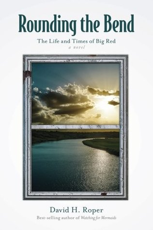 rounding-the-bend-the-life-and-times-of-big-red