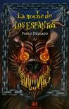 La noche de los espantos by Pablo Delgado