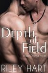 Depth of Field by Riley Hart