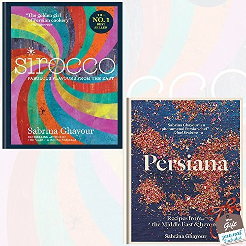 Sirocco and Persiana 2 Books Bundle Collection By Sabrina Ghayour with Gift Journal - Fabulous Flavours from the East, Recipes from the Middle East & Beyond