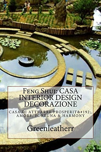 Feng Shui: CASA INTERIOR DESIGN DECORAZIONE