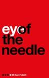 Eye of the Needle by Ken Follett