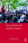 Slavoj Žižek and Radical Politics