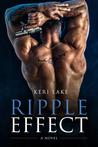 Ripple Effect: A Novel (Ripple Effect, #1-4)