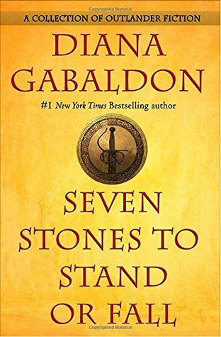 Book Review: Diana Gabaldon's Seven Stones to Stand or Fall