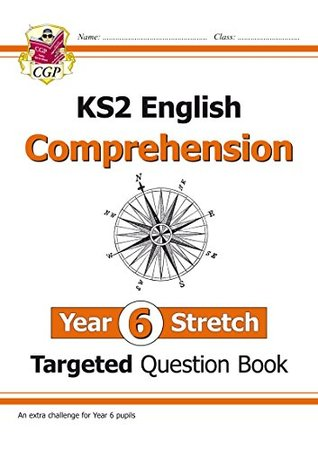 New KS2 English Targeted Question Book: Challenging Comprehension - Year 6 Stretch